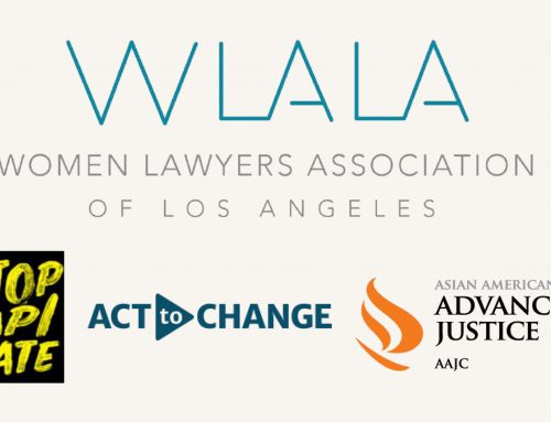 Women Lawyers Association of Los Angeles – Statement Condemning Hate and Racism Against the Asian American Pacific Islander Community